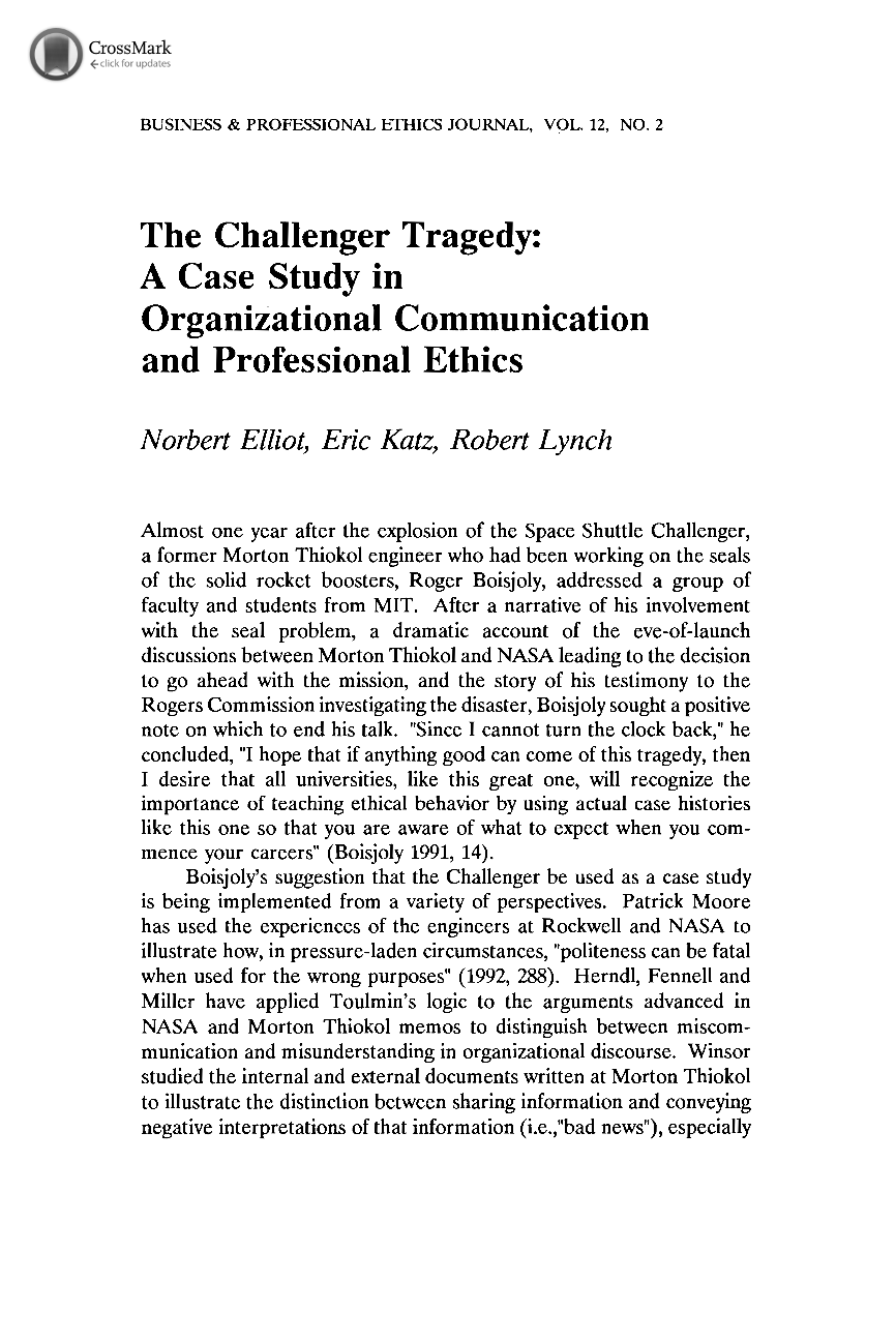 the challenger tragedy a case study in organizational communication and professional ethics Columbia and challenger: organizational failure at nasa rationale behind calling the challenger tragedy an organizational worse case of o-ring damage and blow.