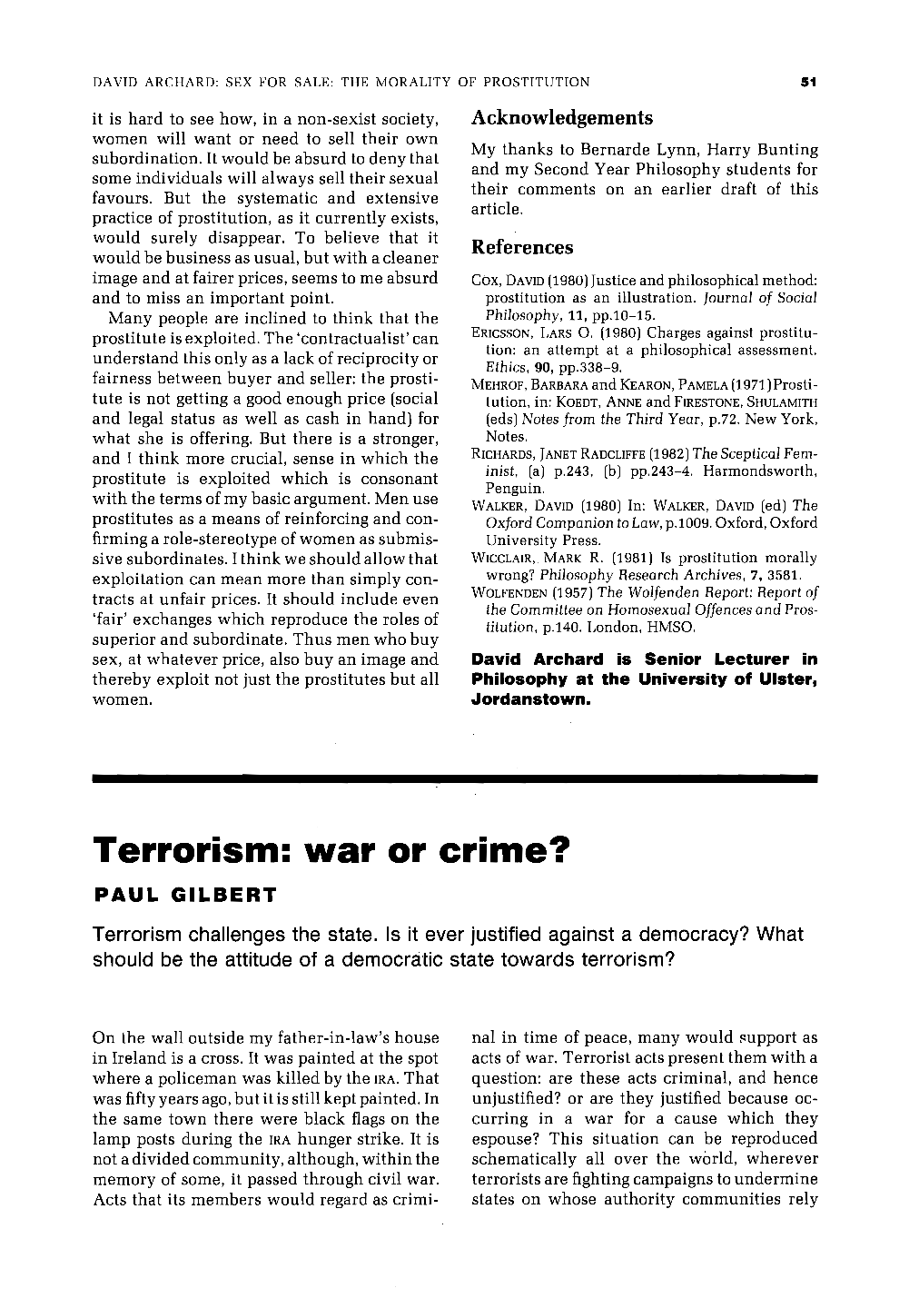 is terrorism ever morally justified