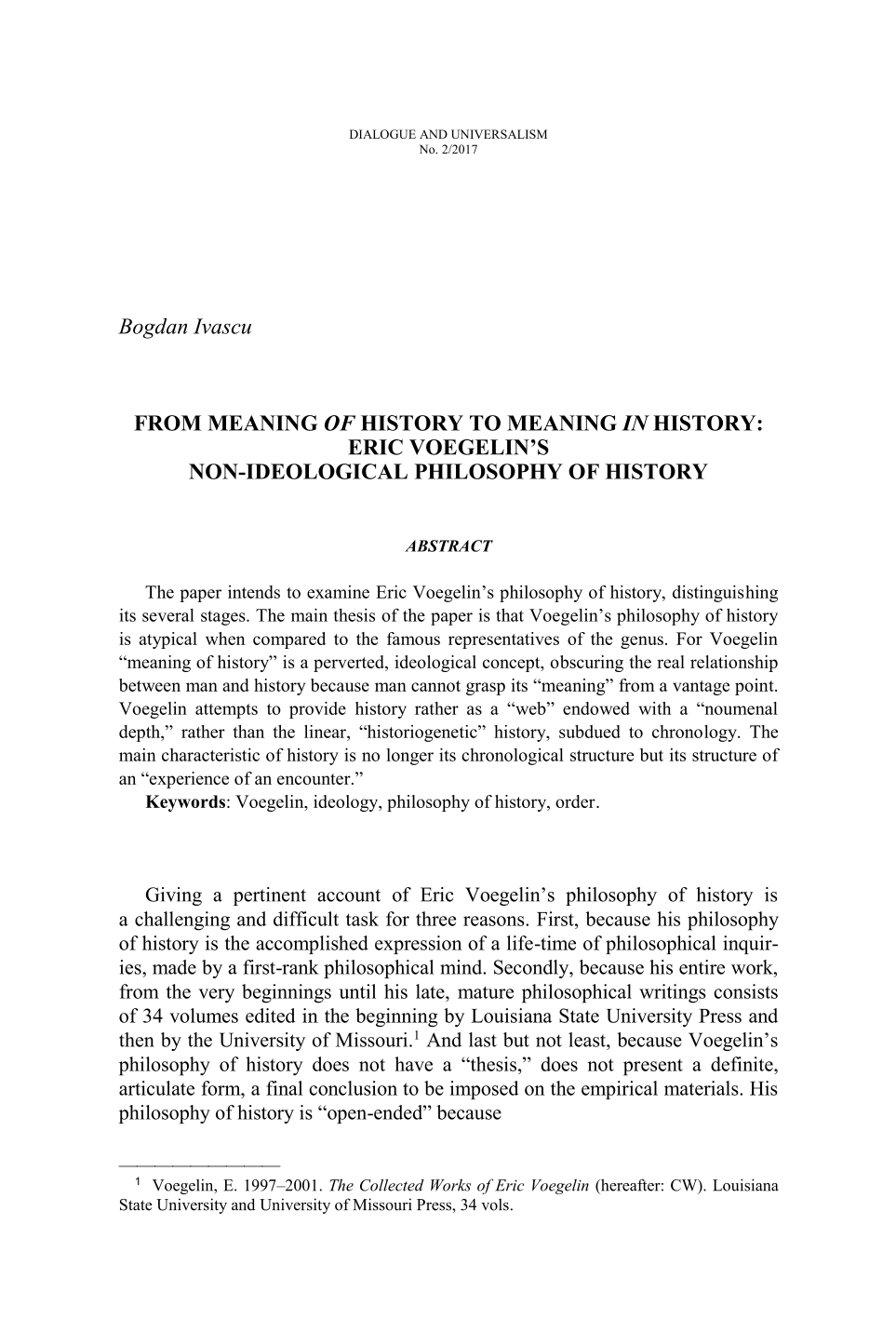 From Meaning of History to Meaning in History: Eric Voegelin's  Non-Ideological Philosophy of History - Bogdan Ivascu - Dialogue and  Universalism (Philosophy Documentation Center)