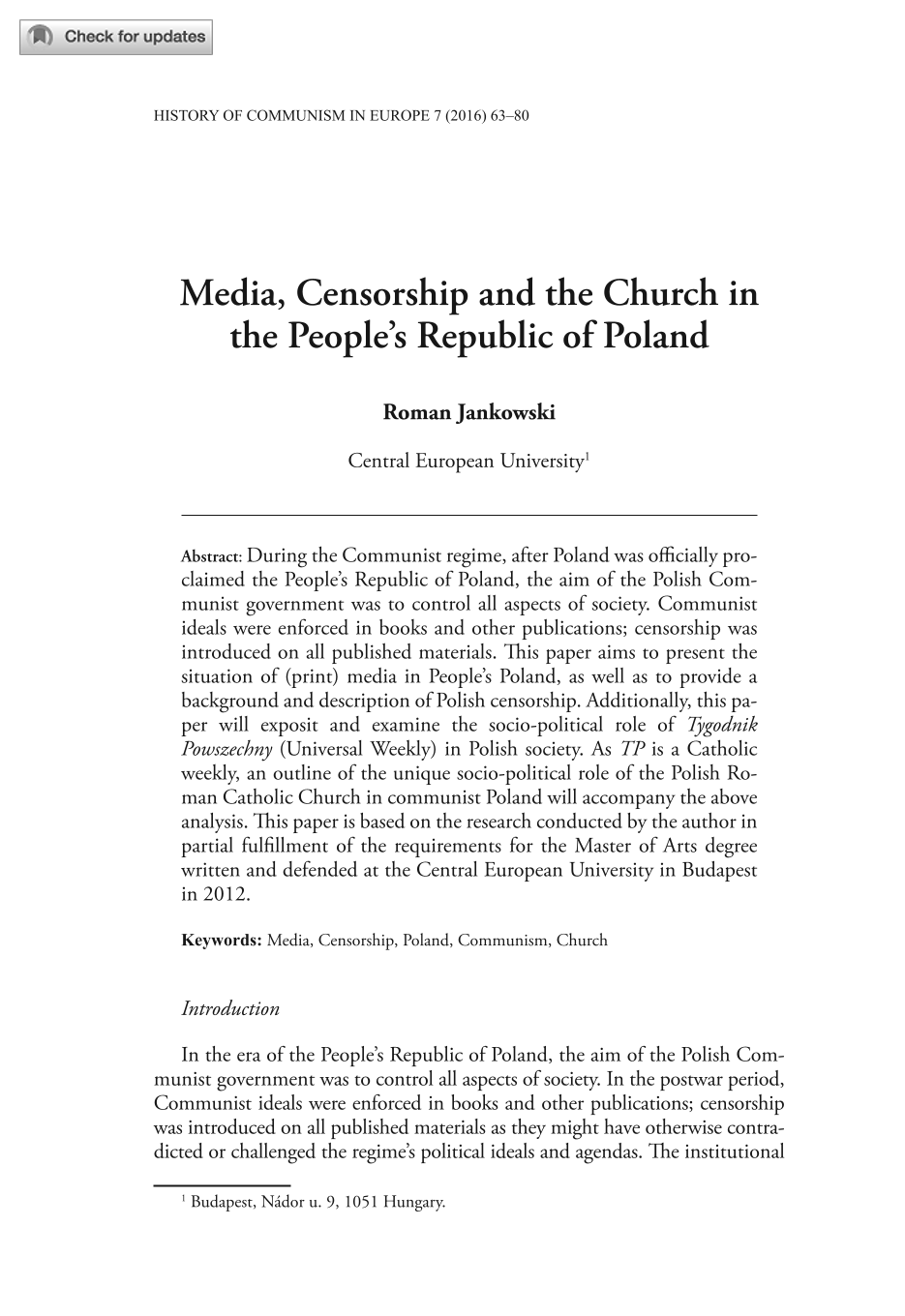 an introduction to the history of communism in poland Has anyone lived in poland during communism and during independence who could tell me the pros and cons of home / history / life in communism vs democracy in poland.