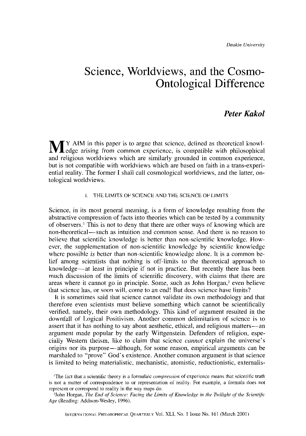 Science, World views, and the Cosmo-Ontological Difference