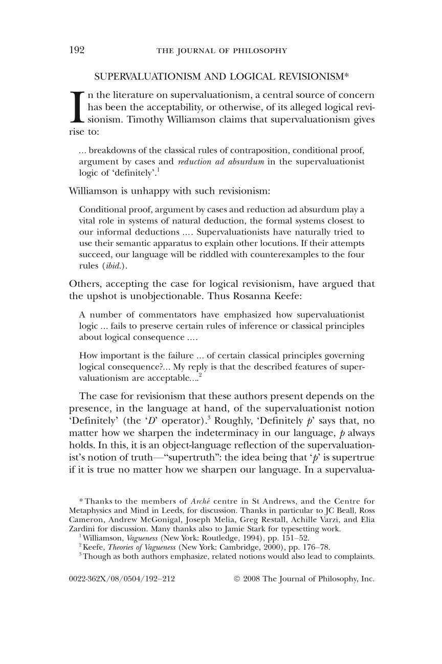 Supervaluationism and Logical Revisionism - J R G  Williams