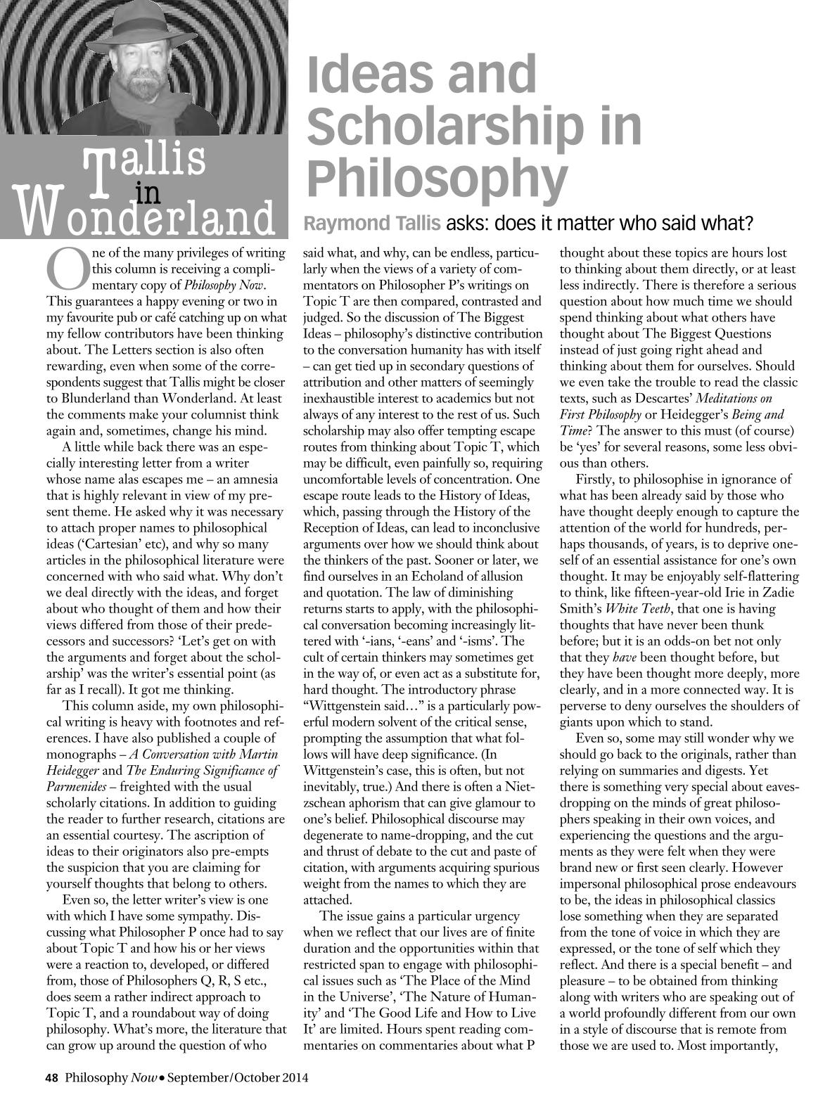Ideas and Scholarship in Philosophy - Raymond Tallis