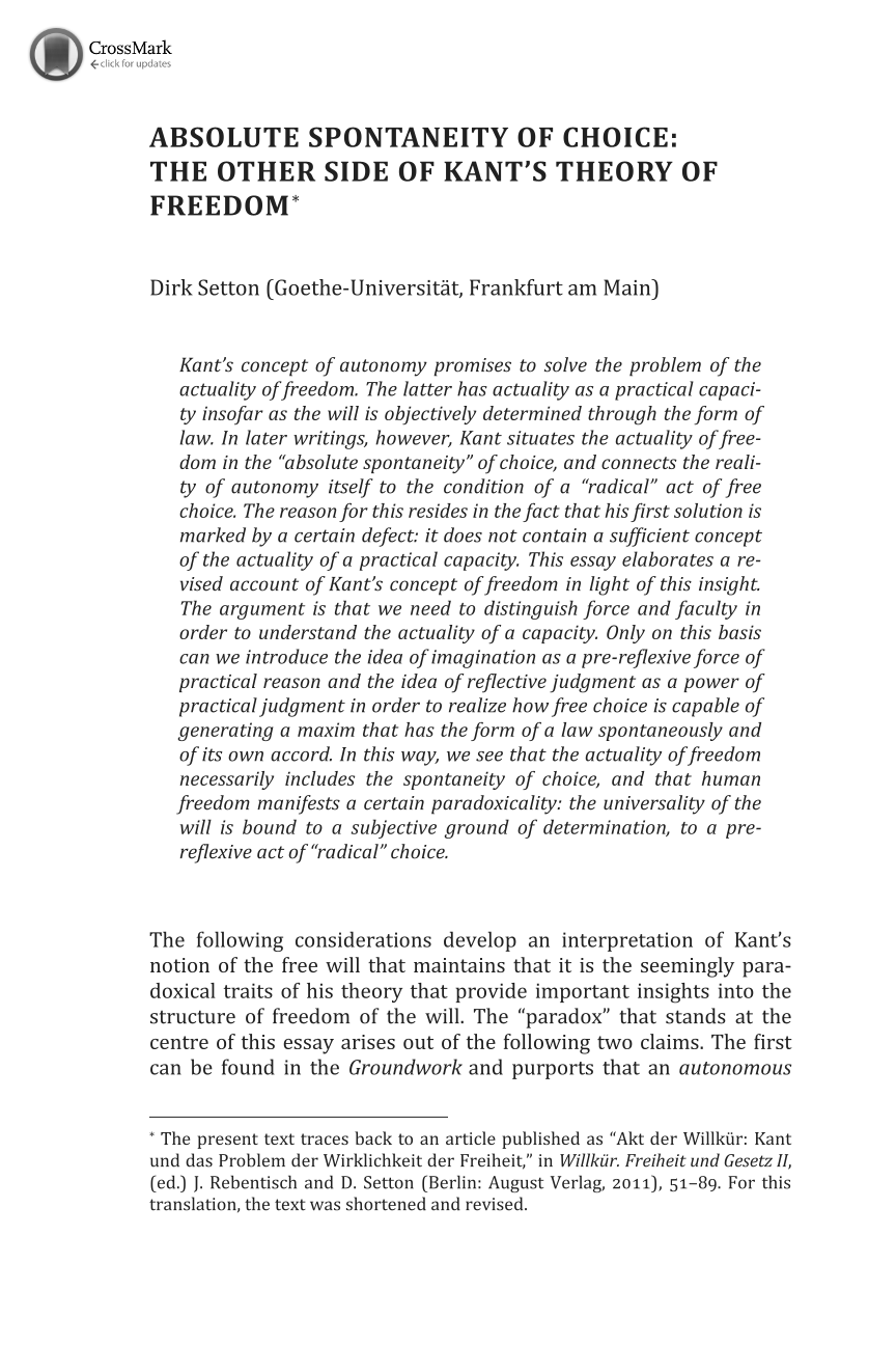 kants view of freedom essay In the same essay, kant endorses locke's view of the social contract a legitimate state with a right to rule can emerge only after unanimous consent to the initial contract to do otherwise would be to violate the non-consenters' rights.