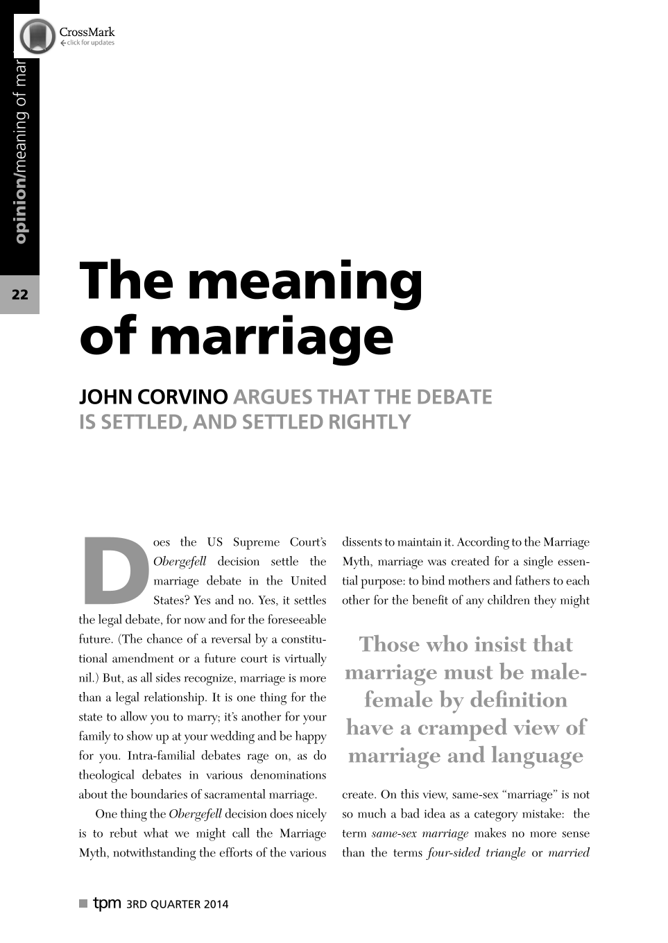 The meaning of marriage: John Corvino argues that the debate is