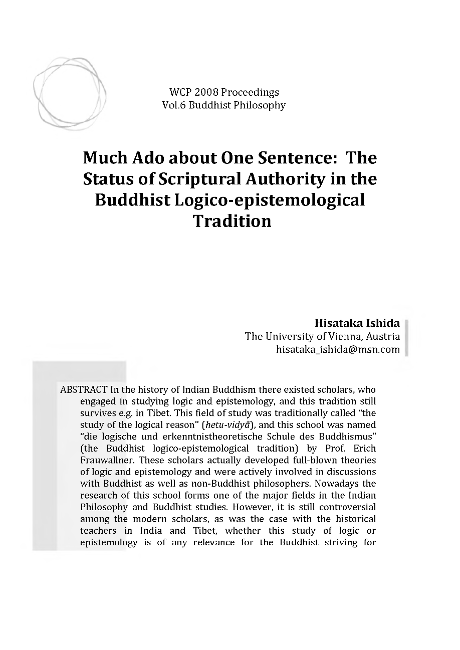 Much Ado About One Sentence The Status Of Scriptural Authority In The Buddhist Logico Epistemological Tradition Hisataka Ishida Proceedings Of The Xxii World Congress Of Philosophy Philosophy Documentation Center