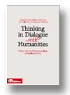 Cover of Thinking in Dialogue with Humanities